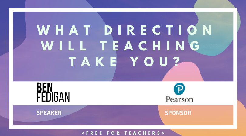 What direction will teaching take you?