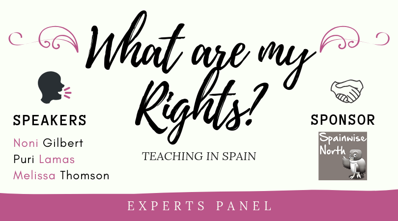 What are my rights teaching in Spain? – Experts Panel